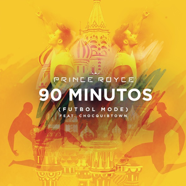 90 Minutos (Futbol Mode) [feat. ChocQuibTown] - Single