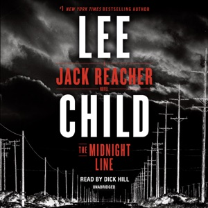 The Midnight Line: A Jack Reacher Novel (Unabridged) - Lee Child audiobook, mp3