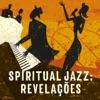 Spiritual Jazz: Revelações