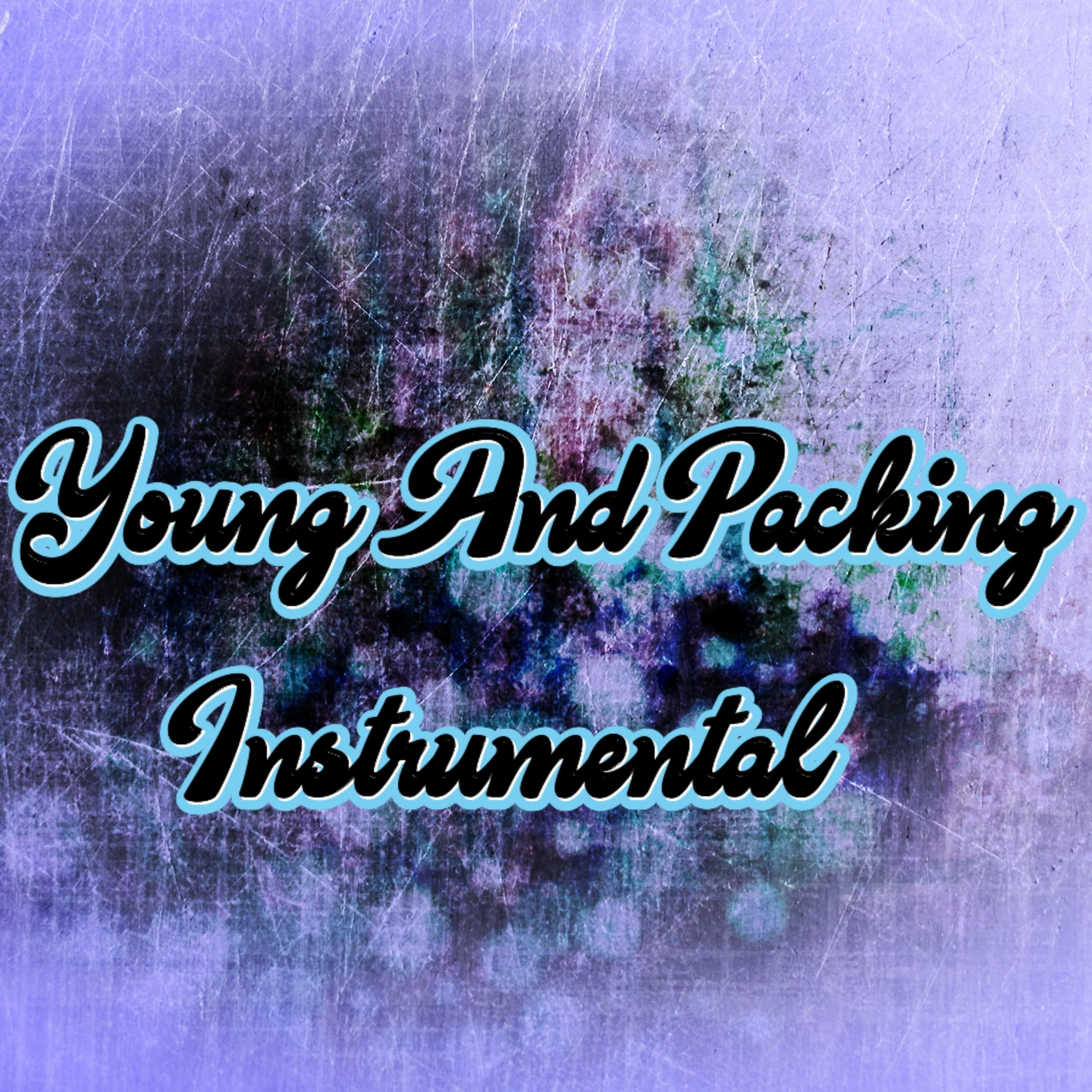 Young and Packing (Instrumental) - Single