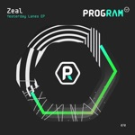 Zeal - Yesterday Lanes (feat. Killups)
