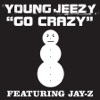 Go Crazy - Single, Young Jeezy