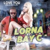 Love You feat Bay C Single