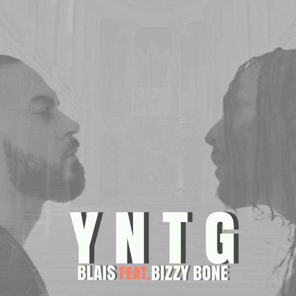 Y.N.T.G. (feat. Bizzy Bone) - Single