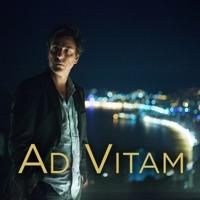 Télécharger Ad Vitam, Saison 1 Episode 6