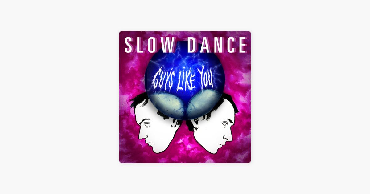 Guys Like You - EP by Slow Dance