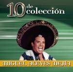 Miguel Aceves Mejía - El Gusto