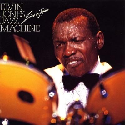 ELVIN JONES LOVE MACHINE - Elvin Jones