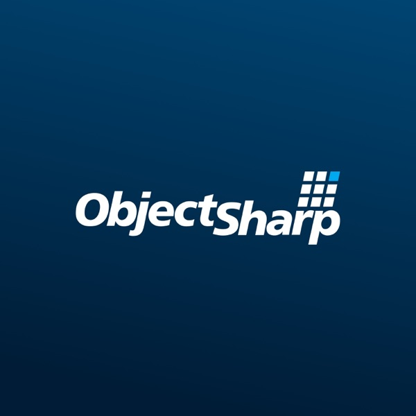 The ObjectSharp Podcast