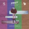 Crazy (Clément Leroux Remix) - Lost Frequencies & Zonderling