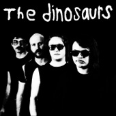The Dinosaurs - Rock n Roll Moron
