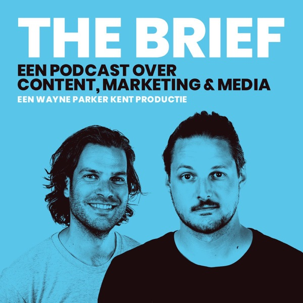 The Brief - Een podcast over media, marketing en content