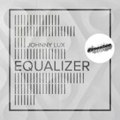 Johnny Lux - Equalizer