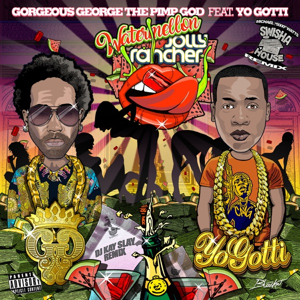 Watermelon (Swisher House Remix) [feat. Yo Gotti] - Single