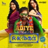 Adiye From R K Nagar Single