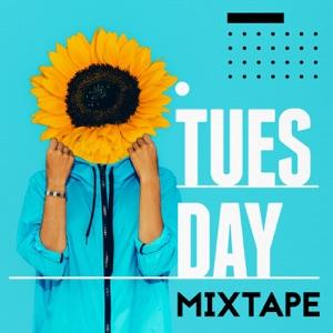 Tuesday Mixtape
