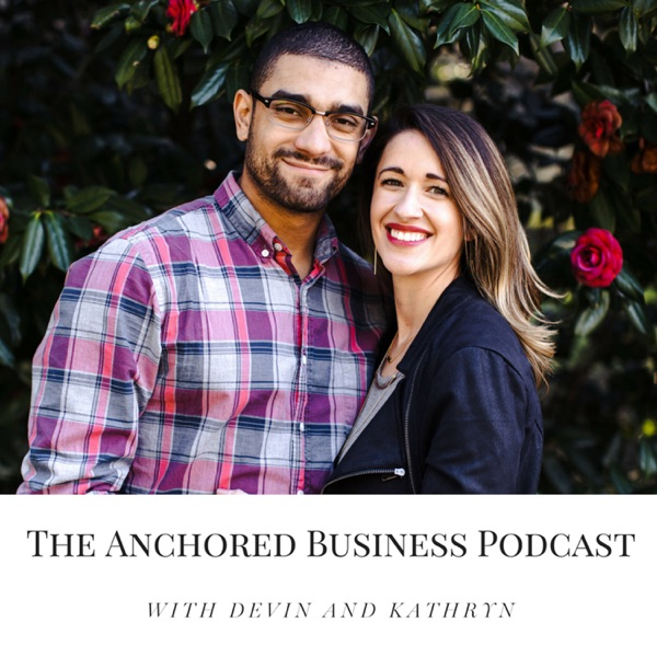 The Anchored Business Podcast