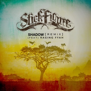 Shadow (Remix) [feat. Raging Fyah] - Single Mp3 Download