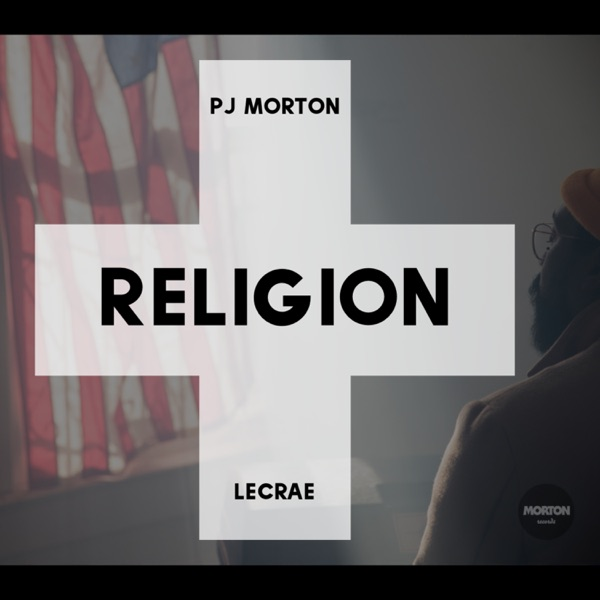 Religion (Remix) [feat. Lecrae] - Single