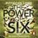 Pittacus Lore - The Power of Six: Lorien Legacies, Book 2 (Unabridged)