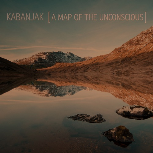 Album artwork of Kabanjak – A Map Of The Unconscious