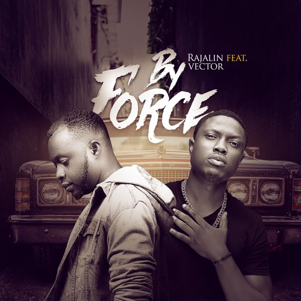 By Force (feat. Vector) - Single