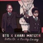 STS & Khari Mateen - Happy Birthday Mama