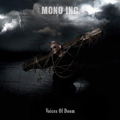Voices of Doom - Mono Inc.