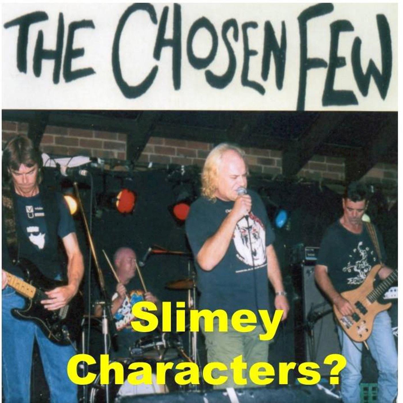 Slimey Characters?