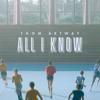 All I Know - Thom Artway