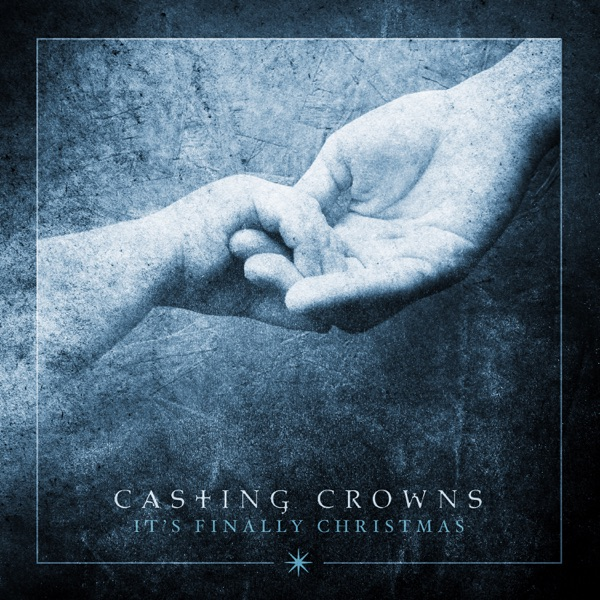 Casting Crowns - Somewhere In Your Silent Night