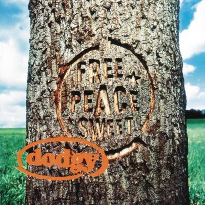 Free Peace Sweet - Dodgy