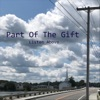 Listen Above - Part of the Gift  Single Album