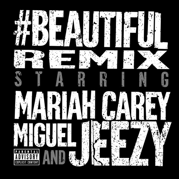 #Beautiful (Remix) [feat. Miguel & Jeezy] - Single