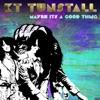 Maybe It's a Good Thing (Bit Funk Remix) - Single ジャケット写真