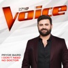 Pryor Baird - I Dont Need No Doctor The Voice Performance  Single Album