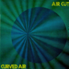 Curved Air - Air Cut Grafik
