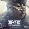 The Block Brochure: Welcome To the Soil, Pts. 4, E-40