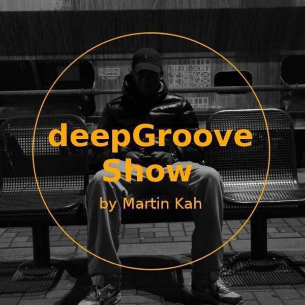 deepGroove Show by Martin Kay (Official)