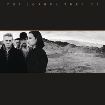 The Joshua Tree (Deluxe Edition) [Remastered] - U2