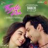 Thoda Aur From Ranchi Diaries Single