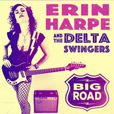 Big Road - Erin Harpe & The Delta Swingers album