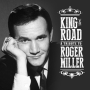 King of the Road: A Tribute to Roger Miller - Various Artists - Various Artists