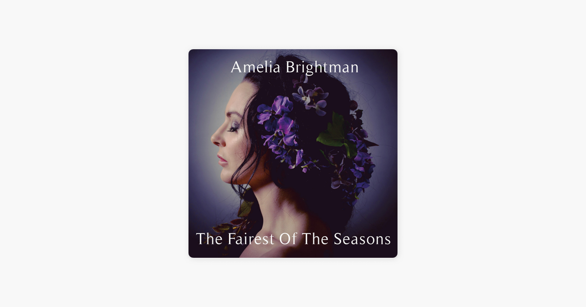 amelia brightman the fairest of the seasons
