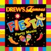 Drew s Famous Fiesta Party Music