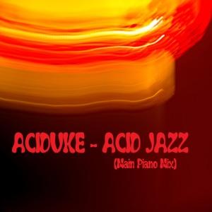 Acid Jazz (Main Piano Mix)