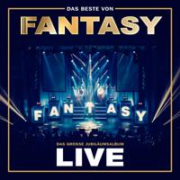 Fantasy - Das Beste von Fantasy - Das große Jubiläumsalbum - Mit allen Hits! (Live) artwork