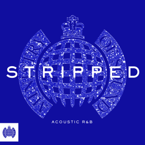 Various Artists - Stripped: Acoustic R&B - Ministry of Sound