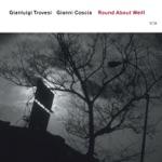 Gianluigi Trovesi & Gianni Coscia - Round About Weill 2