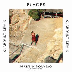 Martin Solveig - Places (KLARDUST Remix) [feat. Ina Wroldsen]